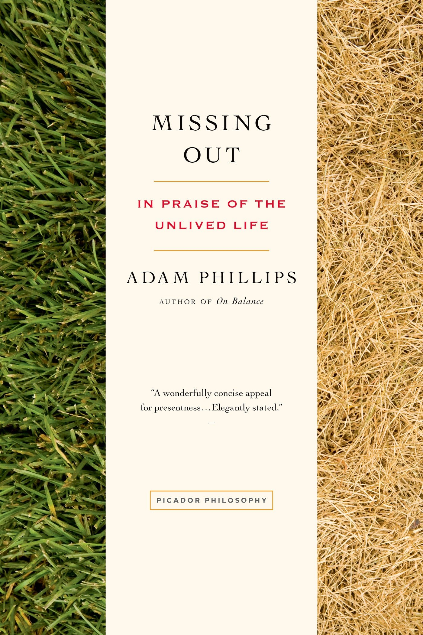 In Praise of Missing Out: Psychoanalyst Adam Phillips on the Paradoxical Value of Our Unlived Lives