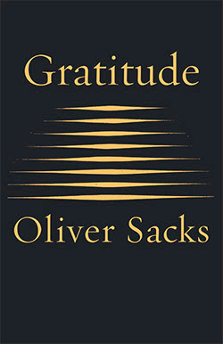 Oliver Sacks on Gratitude, the Measure of Living, and the Dignity of Dying