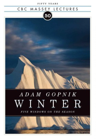A Love Letter to Winter: Adam Gopnik's Ardent Case for the Cold Season's Splendor and Significance