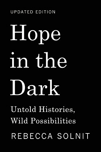 16 overall favorite books of 2016 brain pickings i think a great deal about what it means to live with hope and sincerity in the age of cynicism about how we can continue standing at the gates of hope as fandeluxe Gallery