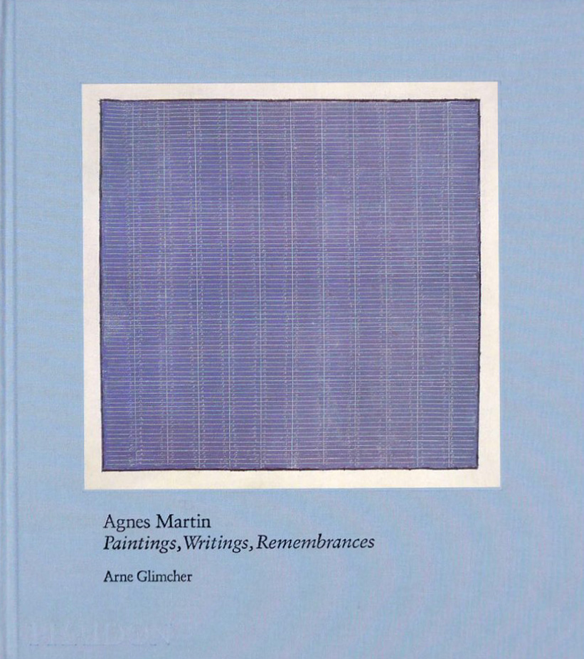 Beloved Artist Agnes Martin on Our Greatest Obstacle to Happiness and How to Transcend It