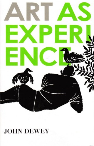 Art as Experience: John Dewey on Why the Rhythmic Highs and Lows of Life Are Essential to Its Creative Completeness