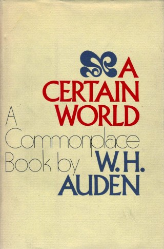 W.H. Auden on Writing, Belief, Doubt, False vs. True Enchantment, and the Most Important Principle of Making Art