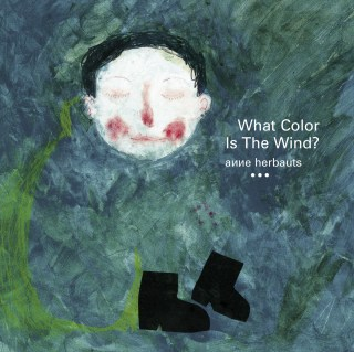 What Color Is The Wind? A Most Unusual Serenade to the Senses, Inspired by a Blind Child