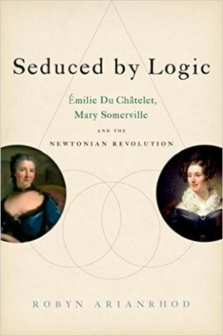 Trailblazing 18th-Century Mathematician Émilie du Châtelet, Who Popularized Newton, on Gender in Science and the Nature of Genius