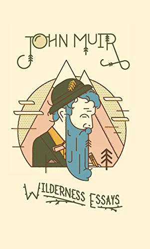 John muir wilderness essays
