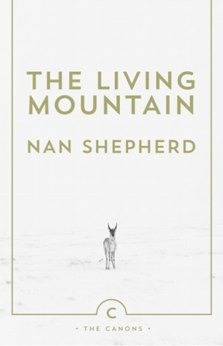 The Living Mountain: Pioneering Scottish Mountaineer and Poet Nan Shepherd's Forgotten Masterpiece About Our Relationship with Nature