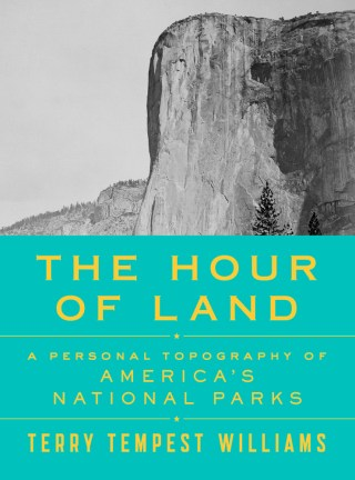 The Hour of Land: Terry Tempest Williams on the Responsibility of Awe and the Wilderness as an Antidote to the War Within Ourselves
