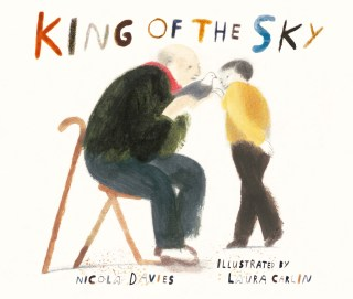 King of the Sky: A Lyrical Illustrated Fable of Belonging and the Meaning of Home