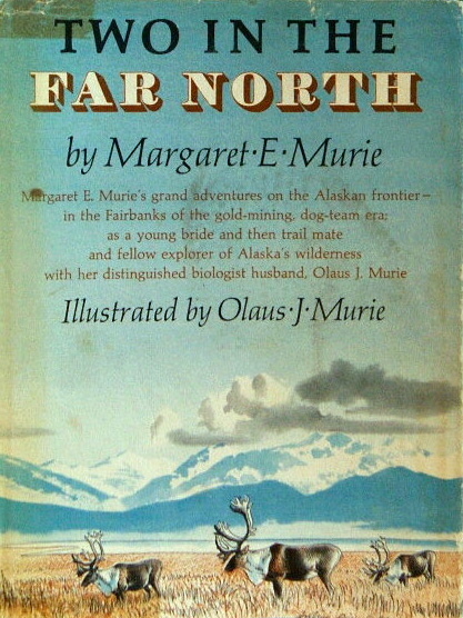 Pioneering Conservationist Mardy Murie on Nature, Human Nature, and the Wealth of the Wilderness