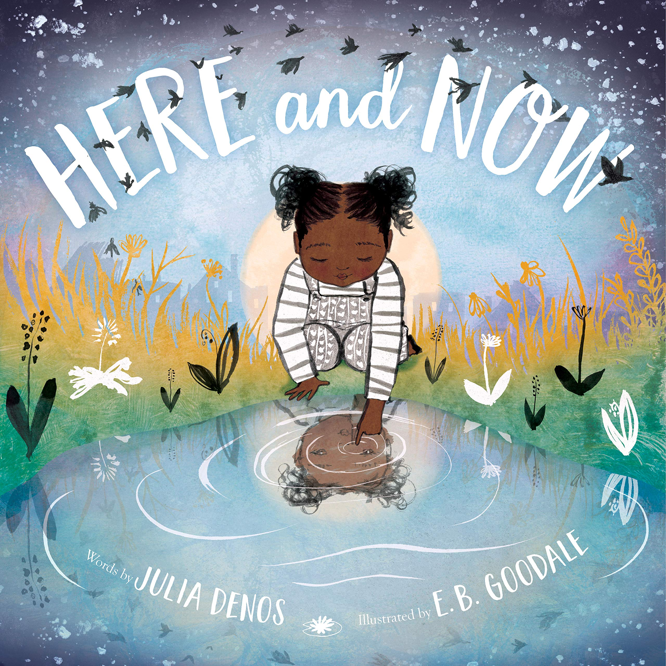 Here and Now: An Illustrated Guided Meditation Inviting the Practice of Noticing as a Portal to Presence