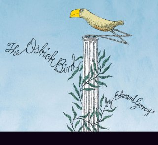The Osbick Bird: Edward Gorey's Tender and Surprising Vintage Illustrated Allegory About the Meaning of True Love