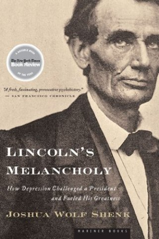 Undoing as Remaking: How Abraham Lincoln Drew Poetry and Power from His Suicidal Depression
