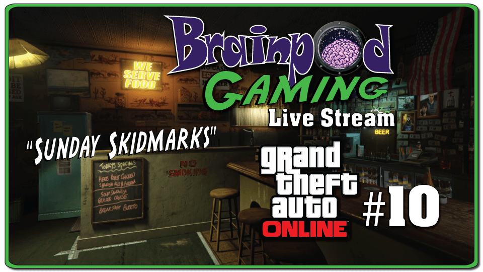 GTA Online Stream # 10 – Sunday Skidmarks