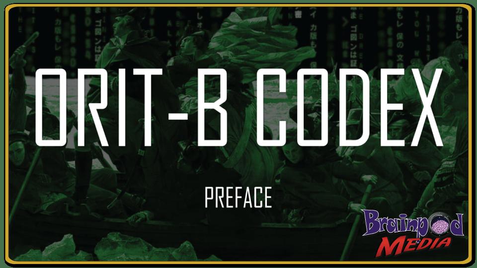 ORIT-B CODEX Preface