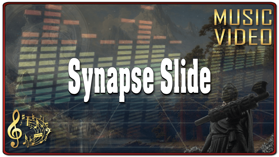 Synapse Slide (Music Video)