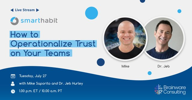 habit of trust intro with Mike Saporito and Dr. Jeb Hurley