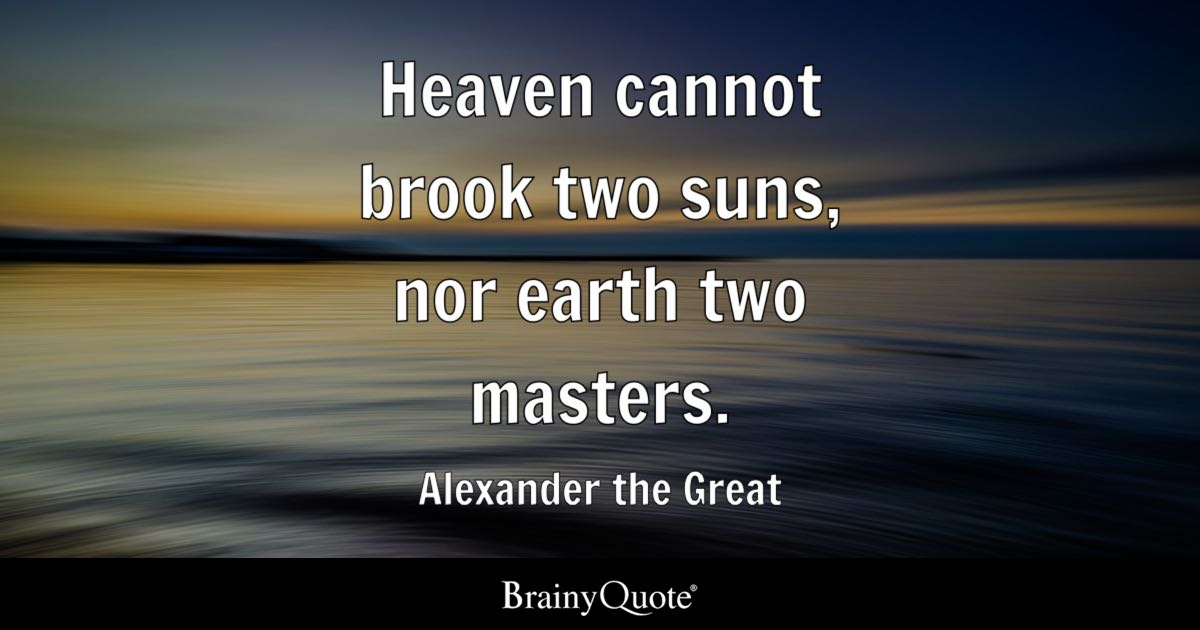 Buddha Quotes Wallpaper In English Heaven Cannot Brook Two Suns Nor Earth Two Masters
