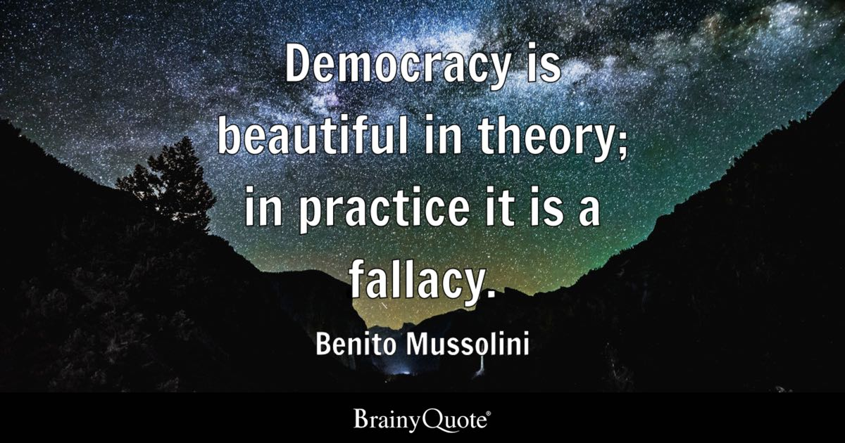 Chanakya Hindi Quotes Wallpaper Benito Mussolini Democracy Is Beautiful In Theory In