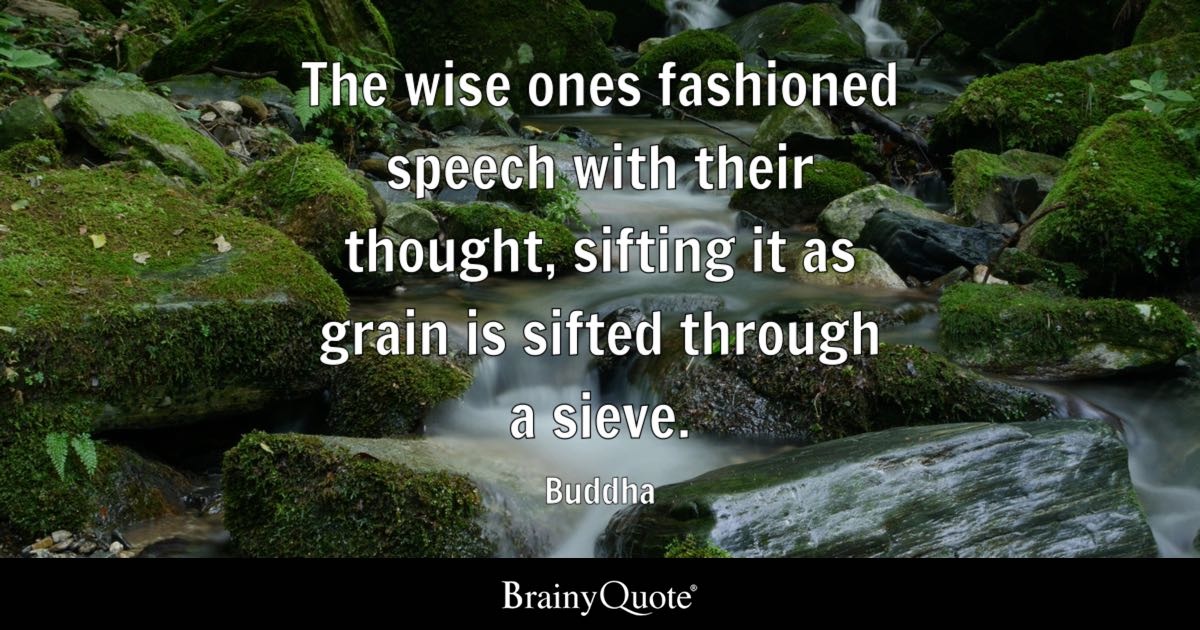 Dalai Lama Wallpaper Quotes Buddha The Wise Ones Fashioned Speech With Their Thought