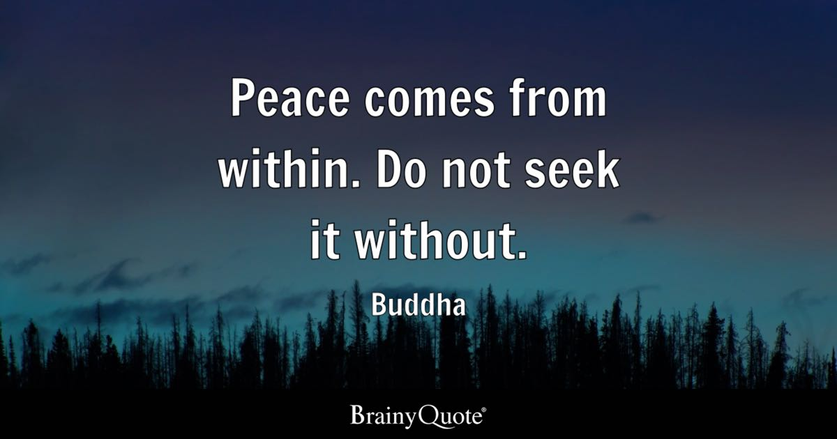 Warrior Zen Quote Wallpaper Buddha Peace Comes From Within Do Not Seek It Without
