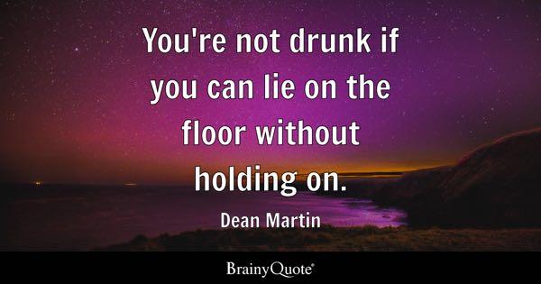 Drunk Quotes Brainyquote