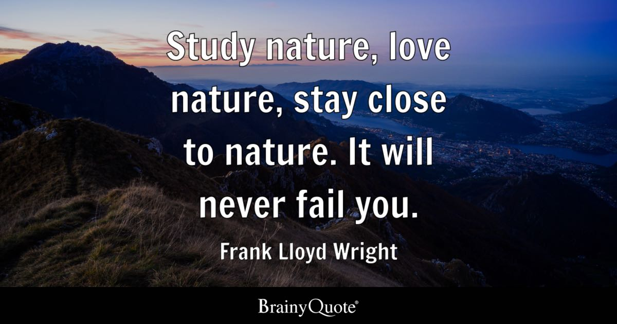 How To Make Your Own Live Wallpaper Iphone X Frank Lloyd Wright Study Nature Love Nature Stay Close