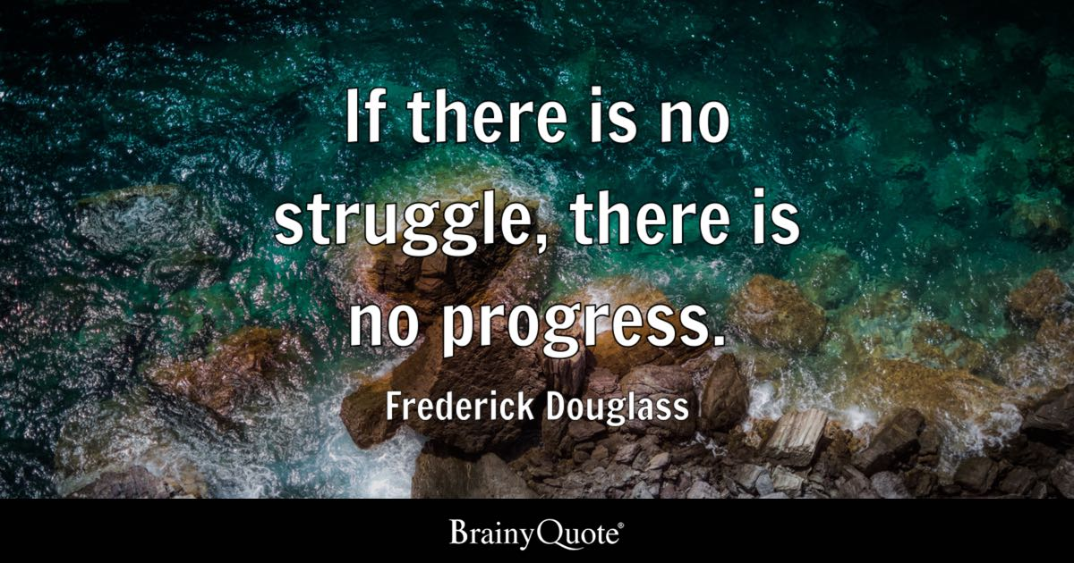 One Piece Quote Wallpaper If There Is No Struggle There Is No Progress Frederick
