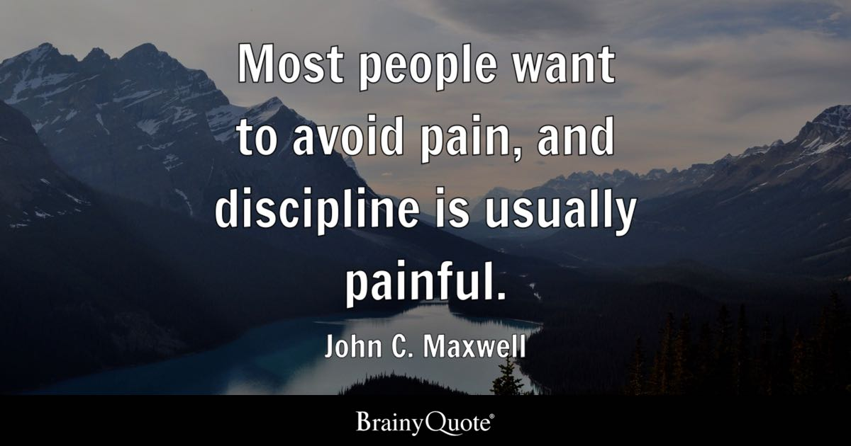 Never Change Attitude Quotes Wallpapers Most People Want To Avoid Pain And Discipline Is Usually