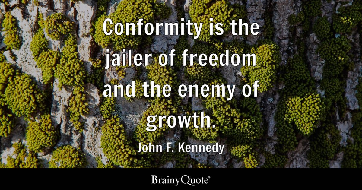 Obama Wallpaper Quote Conformity Is The Jailer Of Freedom And The Enemy Of