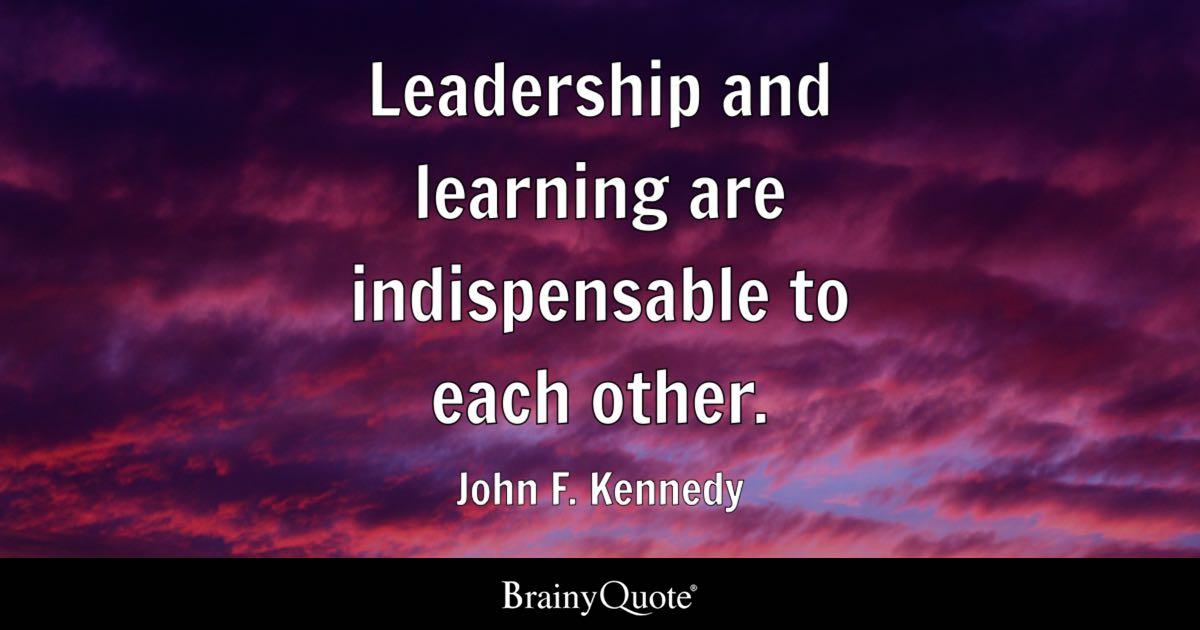 Childhood Friends Quotes Wallpaper Leadership And Learning Are Indispensable To Each Other