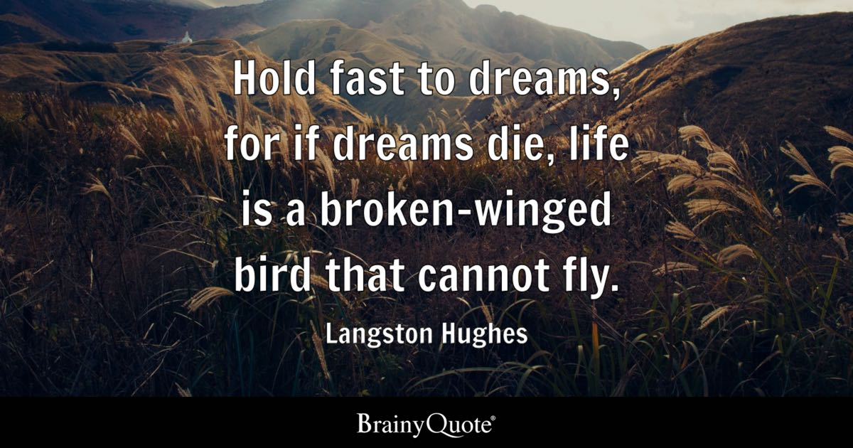 Douglas Adams Quotes Wallpaper Langston Hughes Hold Fast To Dreams For If Dreams Die