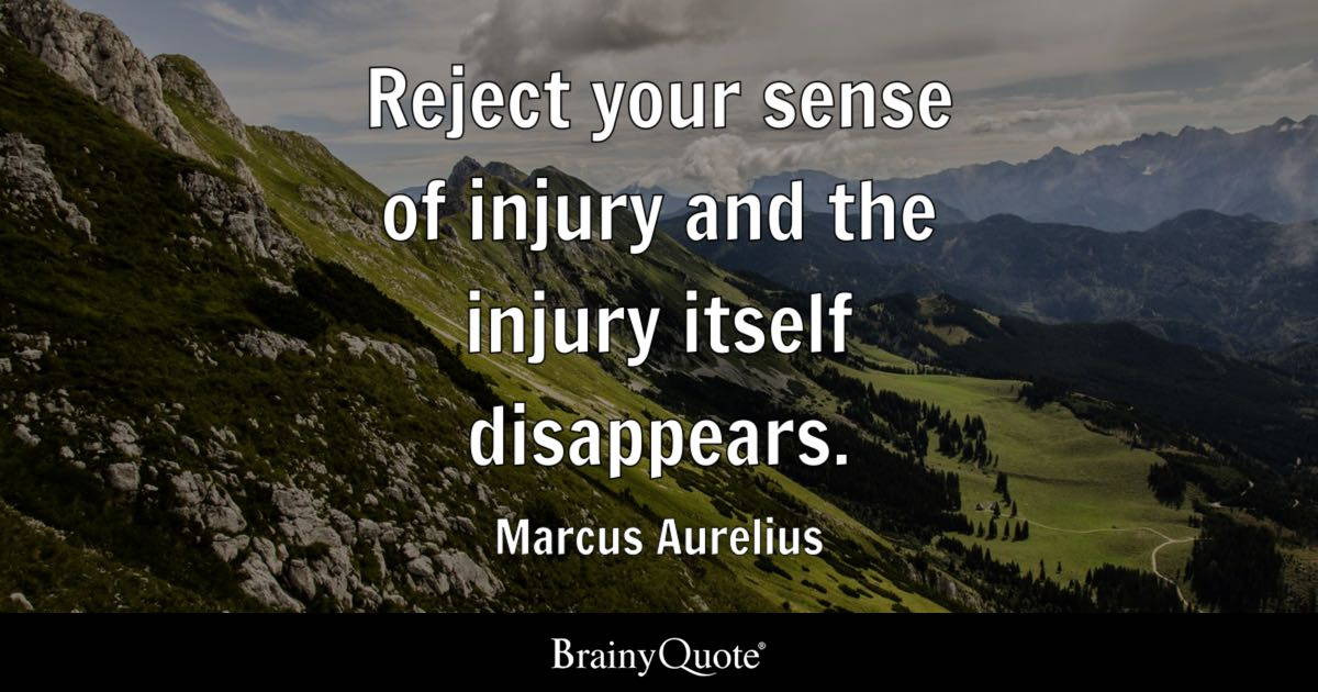 War Quote Wallpaper Hd Marcus Aurelius Reject Your Sense Of Injury And The