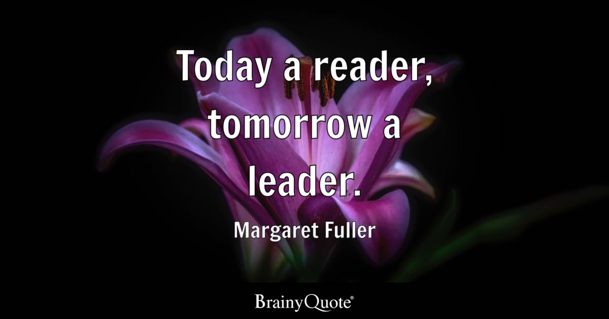 Bible Verse Wallpaper Iphone 6 Today A Reader Tomorrow A Leader Margaret Fuller