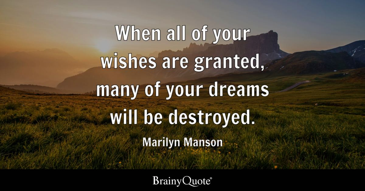 Anger Management Quotes Wallpaper Marilyn Manson When All Of Your Wishes Are Granted Many