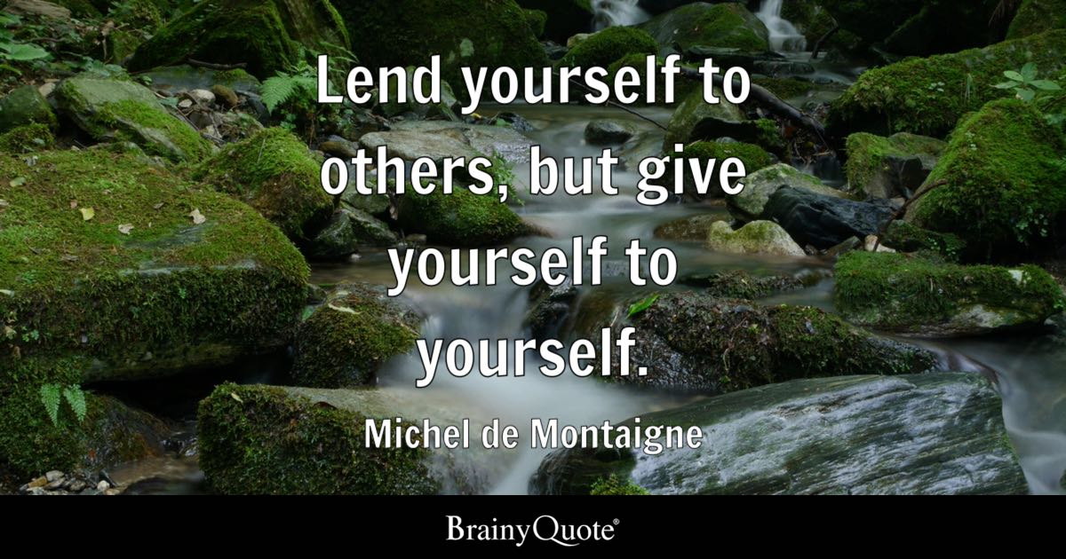 Tree With Quote About Family Wallpaper Michel De Montaigne Lend Yourself To Others But Give