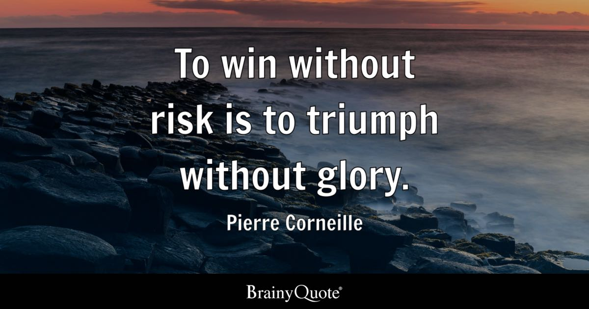 God Related Quotes Wallpaper To Win Without Risk Is To Triumph Without Glory Pierre