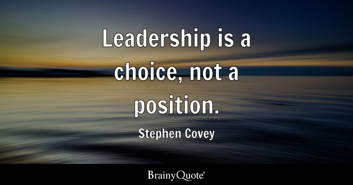 Make Your Own Live Wallpaper Iphone X Leadership Is A Choice Not A Position Stephen Covey