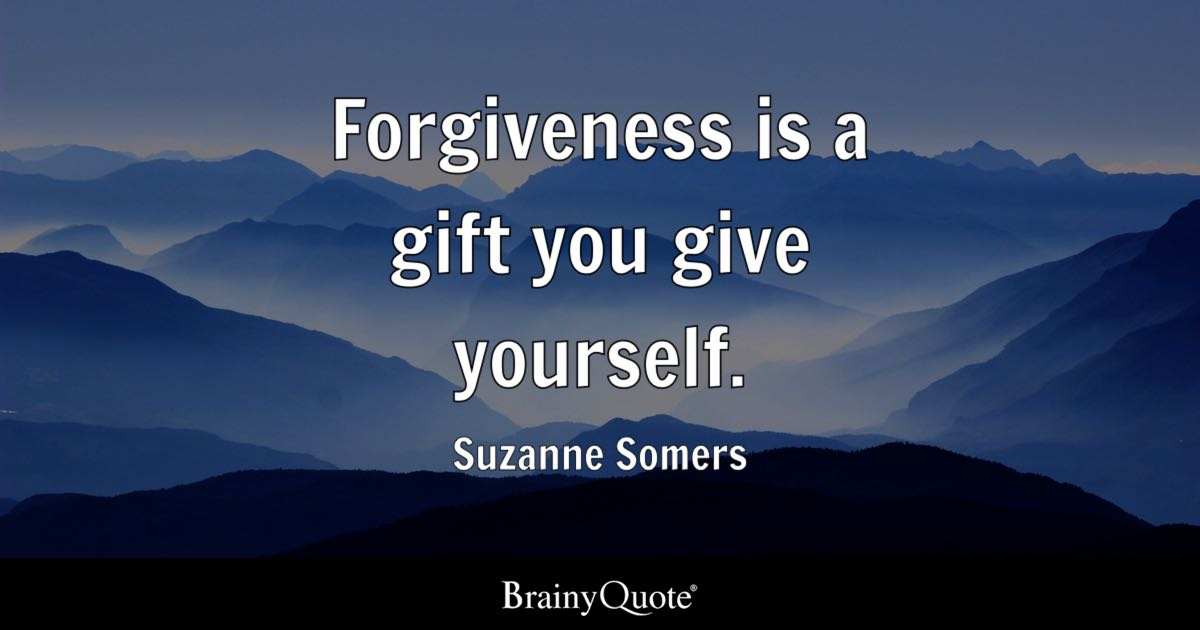Top 10 Forgiveness Quotes - BrainyQuote