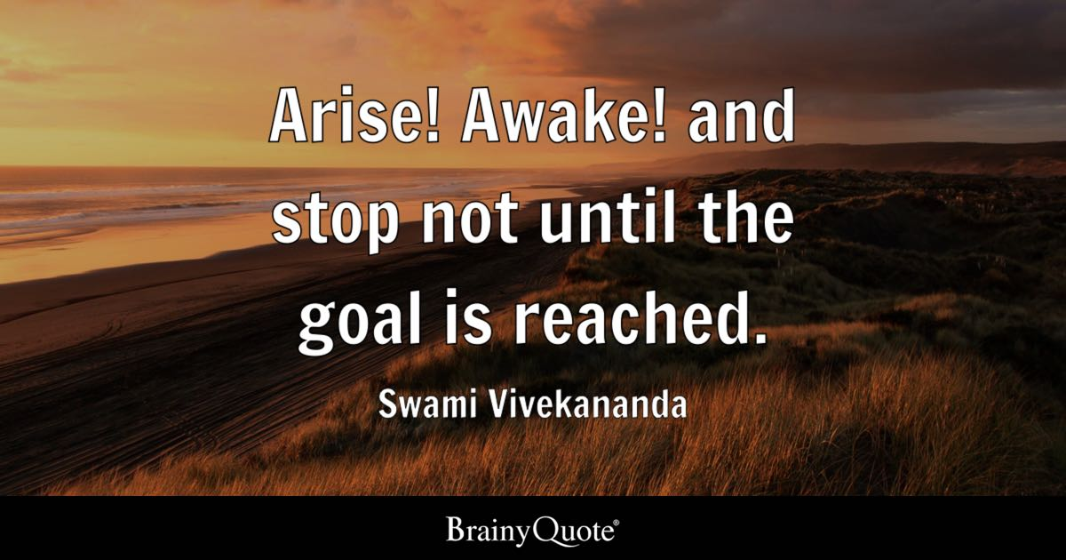 Shitty Quote Wallpaper Arise Awake And Stop Not Until The Goal Is Reached