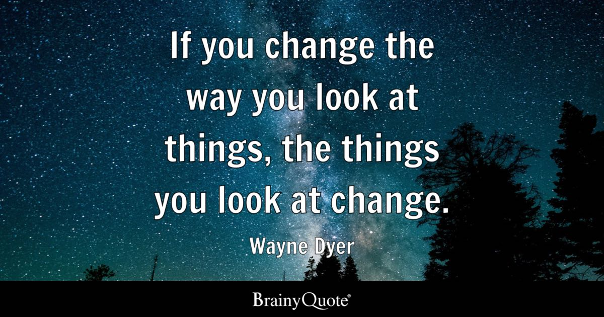 How To Make Live Wallpaper Work Iphone X Wayne Dyer If You Change The Way You Look At Things The