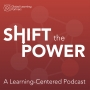 Shift the Power Podcast Liminal Spaces in Online Learning