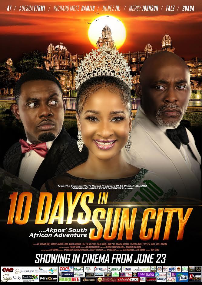 Movie 10 Days In Sun City Hits Cinemas across Nigeria from June 23 - Brand Spur