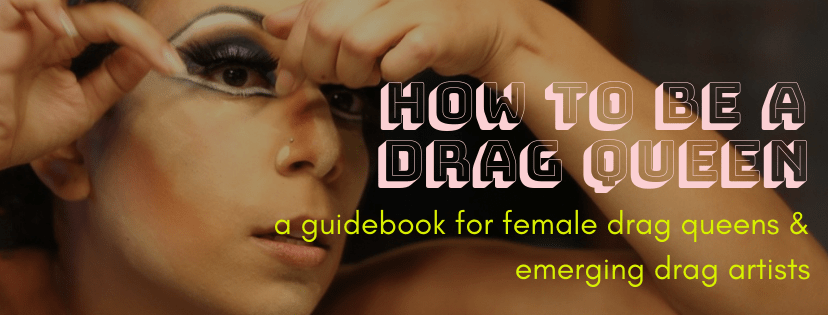 How To Be A Drag Queen my new book is LIVE!!!