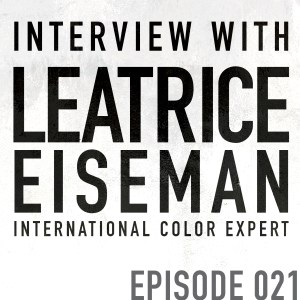 Guest Interview: Leatrice Eiseman, International Color Expert – Episode 021