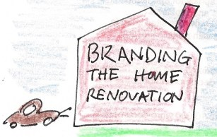 Home Renovaiton Brands and Branding