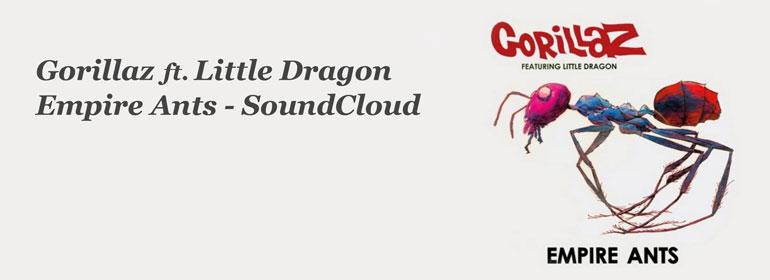 Gorillaz ft. Little Dragon // Empire Ants – SoundCloud