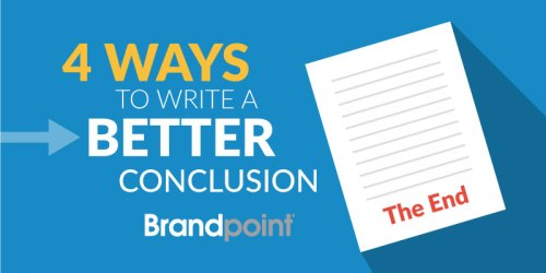 4 Ways to Write a Better Conclusion