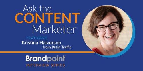 Content Marketing Interview Series – Kristina Halvorson