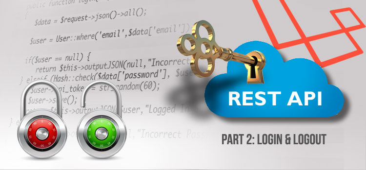 REST with Laravel 5 4 - Part 2: Login & Logout - Brandsoft